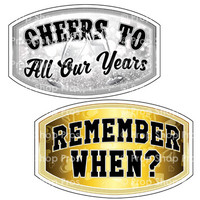 Prop Shop Pros Anniversary Photo Booth Props Cheers To All Our Years & Remember When?
