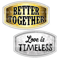 Prop Shop Pros Anniversary Photo Booth Props  Better Together & Love Is Timeless