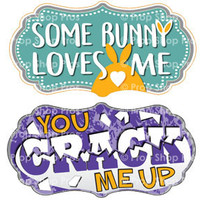 Prop Shop Pros Easter Photo Booth Props Some Bunny Loves Me & You Crack Me Up