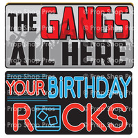 Prop Shop Pros Birthday Photo Booth Props The Gangs All Here & Your Birthday Rocks