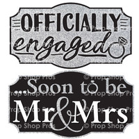 Prop Shop Pros Wedding Fair Photo Booth Props Officially Engaged & Soon To Be Mr & Mrs