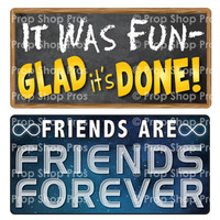 Prop Shop Pros Graduation Photo Booth Props It Was Fun Glad It's Done & Friends Are Forever B-Stock