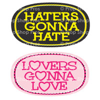 Photo Booth Props Haters Gonna Hate & Lovers Gonna Love