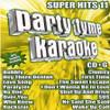 Party Tyme Karaoke- Super Hits Vol 11