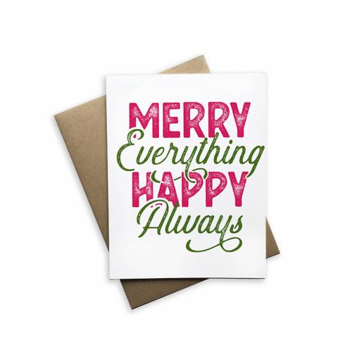 Merry Everything Happy Always  White