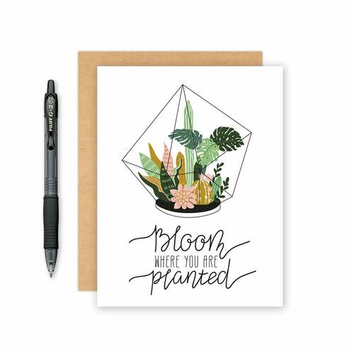 Bloom Where You Are Planted Card