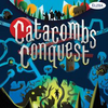 Catacombs Conquest