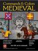 Commands and Colors: Medieval