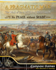 A Pragmatic War: The War of the Austrian Succession 1741 - 1748