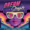Dream Crush