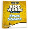 Nerd Words: Science Space Science