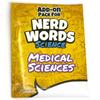 Nerd Words: Science Medical Science