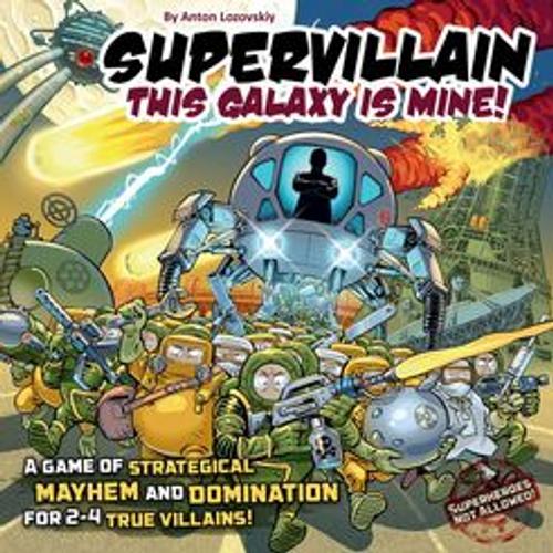 Supervillain. This Galaxy Is Mine!
