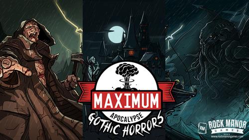 Maximum Apocalypse: Gothic Horror