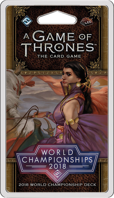 A Game of Thrones LCG ( second edition ): 2018 World Championship Deck