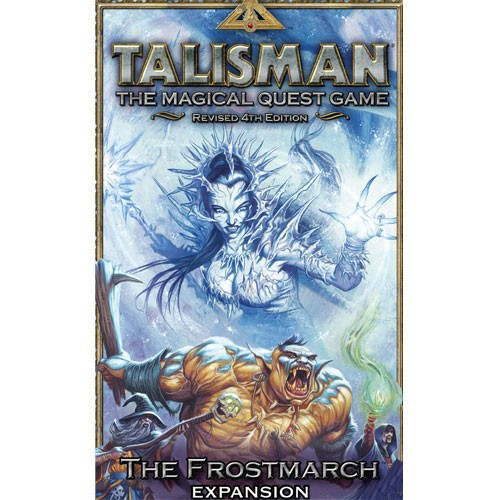 Talisman Revised 4th Edition: The Frostmarch  Expansion