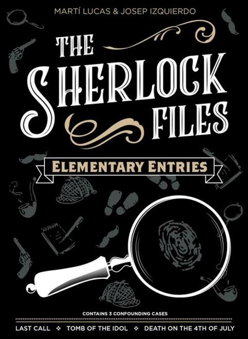Sherlock Files: Vol. I - Elementary Entries
