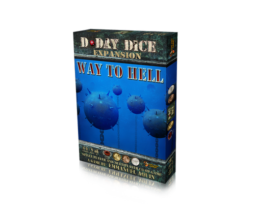 D-Day Dice ( second edition ): Way to Hell