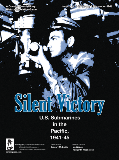 Silent Victory: U.S. Submarines in the Pacific, 1941-45