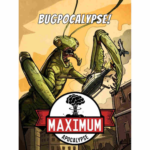 Maximum Apocalypse: Bugpocalypse