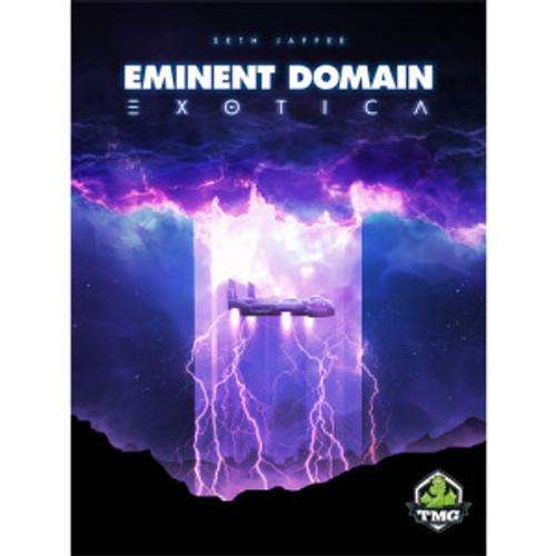 Eminent Domain: Exotica