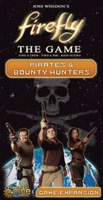 Firefly: The Game - Pirates & Bounty Hunters