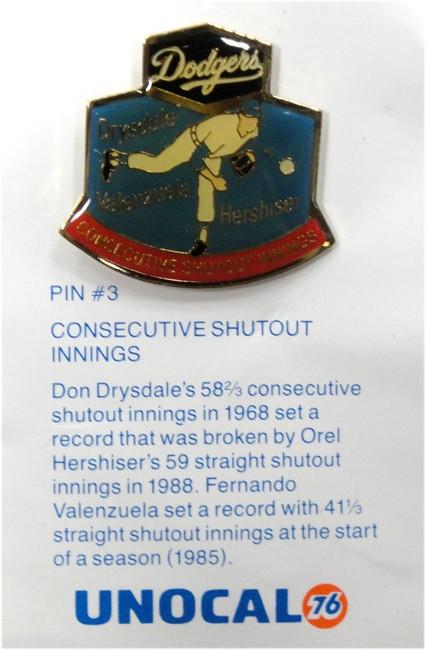 1 Pin - Consecutive Shutout - Valenzuela Drysdale Hershiser LA Dodgers Unocal 76
