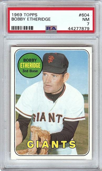 Bobby Etheridge 1969 Topps Vintage Baseball Card Graded PSA 7 NM Giants #604