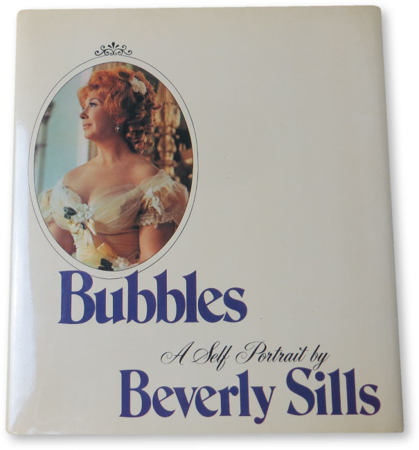 Beverly Sills Signed Autographed Book Bubbles - A Self Portait JSA HH36177