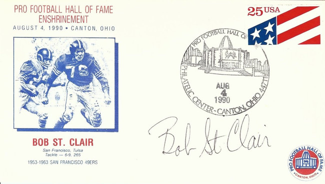 Bob St. Clair Signed Autographed First Day Cover 1990 HOF Induction 49ers COA