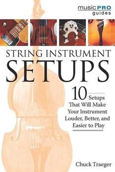 Chuck Traeger's String Instrument Setups - 10 Setups