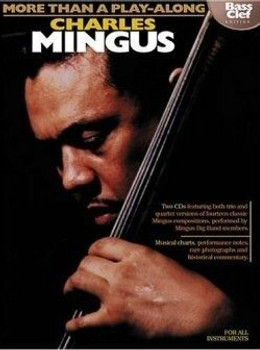 Charles Mingus - More Than a Play-Along (Book + Audio)