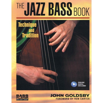 The Jazz Bass Book; Technique and Tradition - John Goldsby - Book with Audio, cover