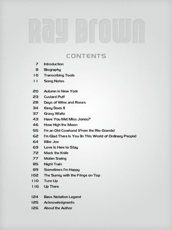Ray Brown – Legendary Jazz Bassist - Transcription Book, contents