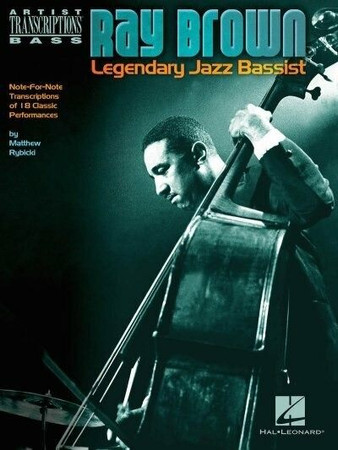Ray Brown – Legendary Jazz Bassist - Transcription Book, cover