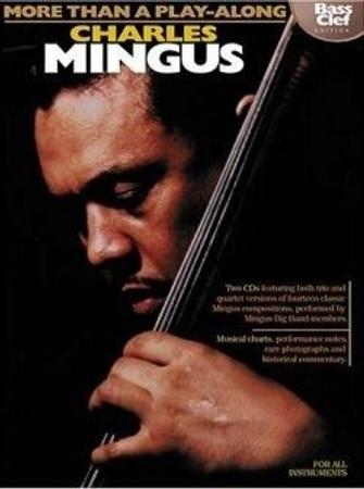 Charles Mingus - More Than a Play-Along (Book + Audio)