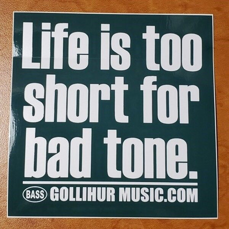 """Vinyl decorative sticker, reading """"Life is too short for bad tone."""""""