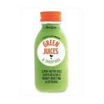 Green Juices & Smoothies Recipe Book