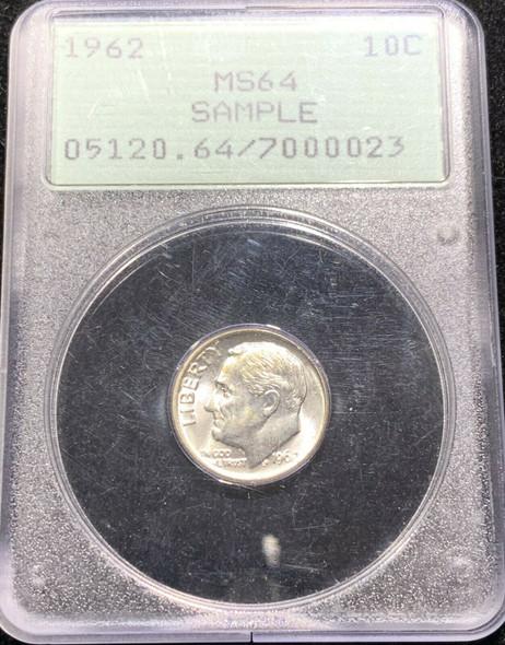 1962 Roosevelt Dime PCGS MS 64 Rattler Sample Slab
