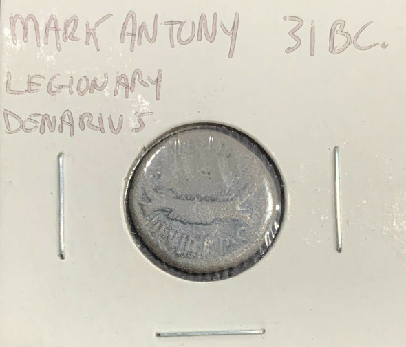 Mark Anthony Legionary Denarius 31 BCE