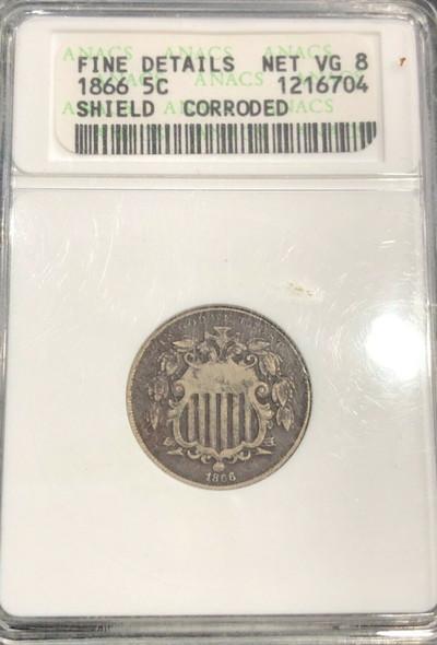 1866 Shield Nickel ANACS Fine Details Net VG8