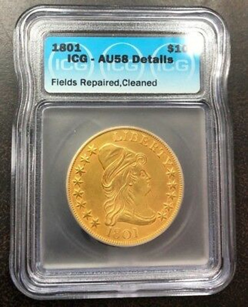 1801 Capped Bust to Right $10.00 Gold Eagle ICG AU-58 Details