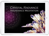 Crystal Radiance Meditation Set