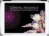 Crystal Activation Meditation
