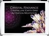 Crystalline Earth Grid Activation Meditation
