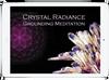 Grounding Crystal Meditation
