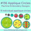 No 136 Applique Circles Machine Embroidery Designs