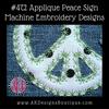 No 472 Applique Peace Sign Machine Embroidery Designs