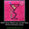 No 454 Tennis Martini with Curved Stem Embroidery Designs