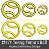 No 475 Teeny Tennis Ball Machine Embroidery Designs